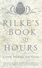 Rilke's Book of Hours : Love Poems to God by Anita Barrows and Rainer Maria...