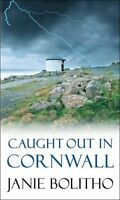 JANIE BOLITHO __ CAUGHT OUT IN CORNWALL __ BRAND NEW A FORMAT___ FREEPOST UK