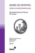 Mar�a de Montiel : Novela Contempor�nea (1861) by Mercedes Rosas De Rivera...