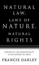 Natural Law, Laws of Nature, Natural Rights : Continuity and Discontinuity in...