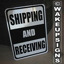 """SHIPPING AND RECEIVING SIGN ALUMINUM 10"""" BY 14"""" METAL LOADING DOCK FORKLIFT"""