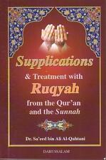 Supplications and Treatment with Ruqyah From the Quran and Sunnah