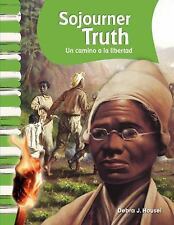 Sojourner Truth: Un camino a la libertad (Sojourner Truth: A Path to F-ExLibrary