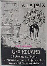 PUBLICITE GEO ROUARD A LA PAIX VERRERIE OBJETS D'ART VASE ROSE DE 1908 FRENCH AD