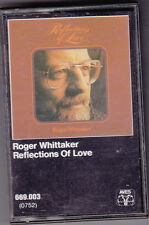 """MC Roger Whittaker """"Reflections of Love"""""""