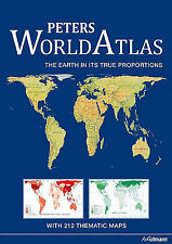 Peters World Atlas: The Earth in Its True Proportions by H.F. Ullmann...