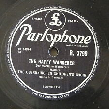 78rpm OBERNKIRCHEN CHILDRENS CHOIR happy wanderer / evensong