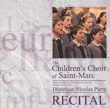 The Children's Choir of Saint-Marc: Recital ~ NEW CD (2005) The Chorus, Porte
