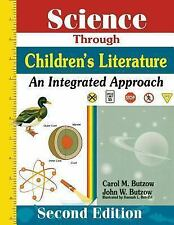 Science Through Childrens Literature: An Integrated Approach-ExLibrary