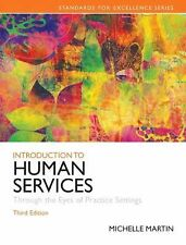 Introduction to Human Services: Through the Eyes of Practice Settings 3rd Editi