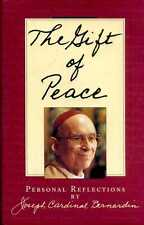 Bernardin, Joseph Cardinal THE GIFT OF PEACE: PERSONAL REFLECTIONS Hardback BOOK
