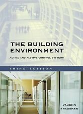 The Building Environment: Active and Passive Control Systems by Vaughn...