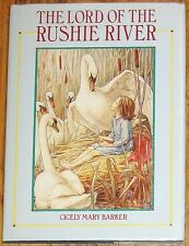 The Lord of the Rushie River ~ by Cicely Mary Barker ~ hardcover