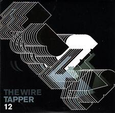 THE WIRE TAPPER 12 Violet Chas Smith @c Ergo Phizmiz Jason Kahn Gunter Müller