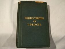 Antique 1848 COSTILL'S TREATISE ON POISONS - BOOK ON POISONS