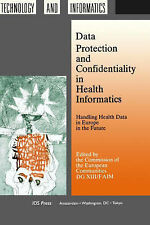 Data Protection and Confidentiality in Health Informatics (Studies in Health Te