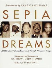 Sepia Dreams: A Celebration of Black Achievement Through Words and Images, , Goo