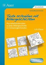 CORINA BEURENMEISTER - TEXTE SCHREIBEN MIT BILDERGESCHICHTEN 3.-4. KLASSE