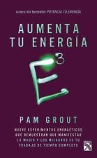 E3 Aumenta Tu Energía by Pam Grout (2015, Paperback)