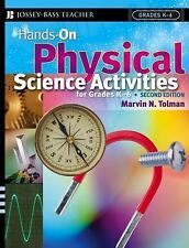 Hands-On Physical Science Activities For Grades K-6 , Second Edition, Tolman, Ma