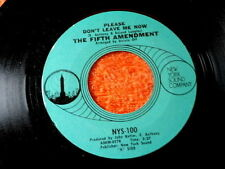 FIFTH AMENDMENT~PLEASE DON'T LEAVE ME NOW`NEW YOUR SOUND~~NORTHERN SOUL 45