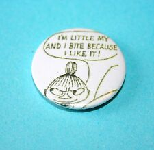 THE MOOMINS COMIC BOOK LITTLE MY I BITE BUTTON PIN BADGE