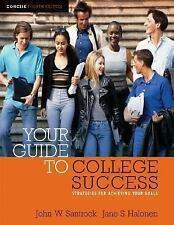 Your Guide to College Success: Strategies for Achieving Your Goals, Concise Edi