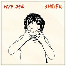 WYE OAK - SHRIEK  VINYL LP NEU
