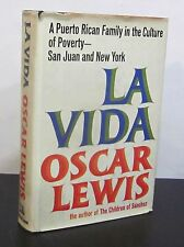 1st/1st LA VIDA - Puerto Rican Family in the Culture of Poverty by OSCAR LEWIS