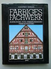 Farbiges Fachwerk Ausfachung Putz Wärmedämmung Farbgestaltung 1983