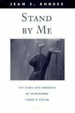 Stand by Me: The Risks and Rewards of Mentoring Todays Youth (The Fami-ExLibrary