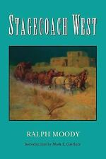 Stagecoach West by Ralph Moody (1998, Paperback)