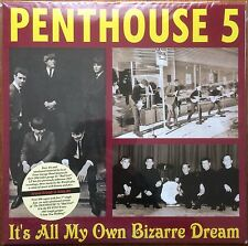 PENTHOUSE 5 It's All My Own Bizarre Dream 1965-67 Texas Punk 60s psych garage ►♬