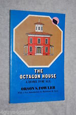 The Octagon House : A Home for All by Orson S. Fowler (1973, Paperback)