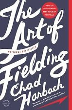 The Art of Fielding: A Novel - Chad Harbach - Good Condition