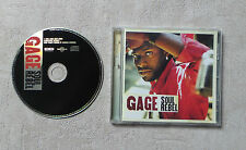 "CD AUDIO MUSIQUE INT / GAGE ""SOUL REBEL"" CD ALBUM 2005 12T WAGRAM MUSIC 3106472"