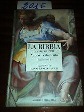 LA BIBBIA di Gerusalemme - volume I ANTICO TESTAMENTO - CORRIERE DELLA SERA 2006