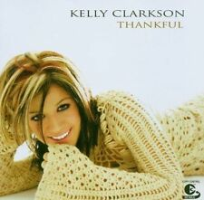 Kelly Clarkson - Thankful / mit 2 BONUS TRACKS Neu