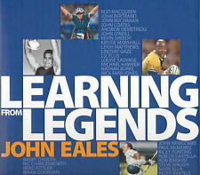 Learning from Legends by John Eales (Hardback, 2006) - SIGNED BY THE AUTHOR