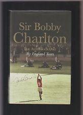 Signed BOBBY CHARLTON hardback book My England Years