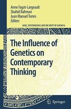 Logic, Epistemology, and the Unity of Science Ser.: The Influence of Genetics...