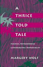 A Thrice-Told Tale: Feminism, Postmodern
