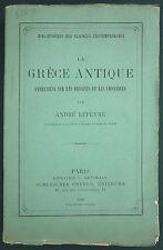 LEFEVRE - LA GRÈCE ANTIQUE ENTRETIENS SUR LES ORIGINES ET LES CROYANCES - 1900