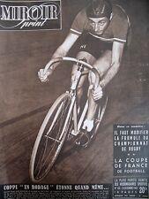 CYCLISME POURSUITE COPPI RIOLAND FOOT COUPE DE FRANCE N° 132 MIROIR SPRINT 1948