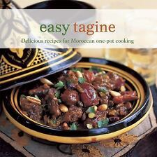 Easy Tagine : Delicious Recipes for Moroccan One-Pot Cooking by Ghillie Basan...