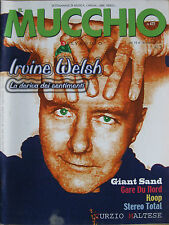MUCCHIO 477 2002 Irvine Welsh Giant Sand Gare Du Nord Koop Stereo Total Shandon