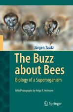 The Buzz about Bees: Biology of a Superorganism (Hardcover), Taut. 9783540787273