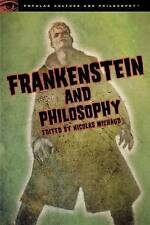 Frankenstein and Philosophy: The Shocking Truth by Open Court Publishing Co...