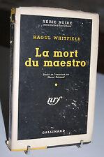 LA MORT DU MAESTRO  N°93  Série Noire Cartonnée avec jaquette Raoul Whitfield