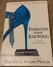 Everyone Worth Knowing By Weisberger, Lauren Paperback